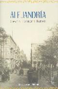 Alejandria: Cavafis, Forster Y Durrell por Jane Lagoudis Pinchin Gratis