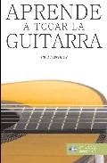 Aprende A Tocar La Guitarra (incluye Cd-audio) por Paul Martinez Fourmy