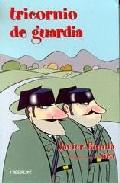 Tricornio De Guardia por Javier Ronda