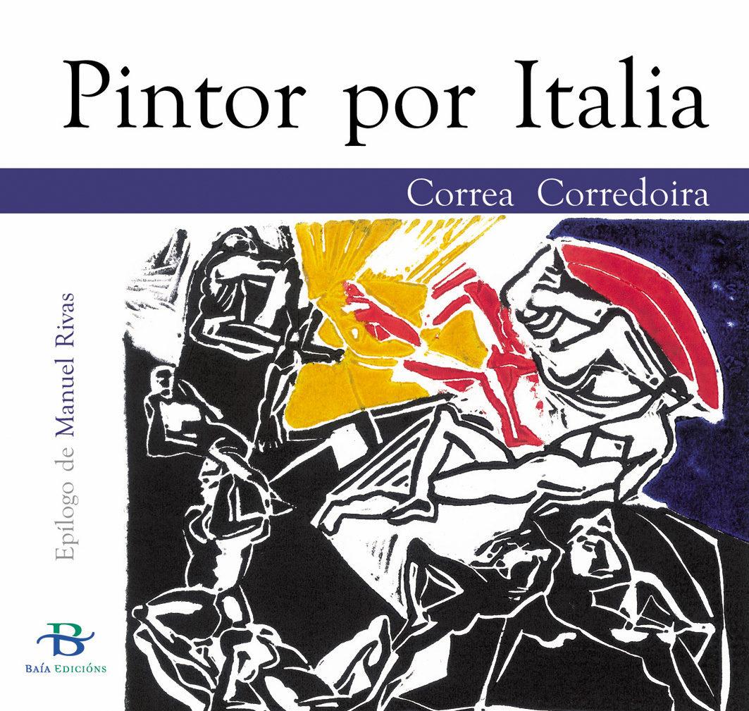 Pintor Por Italia por Correa Corredoira