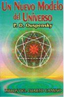 Un Nuevo Modelo Del Universo: Libros Del Cuarto Camino por P. D. Ouspensky epub