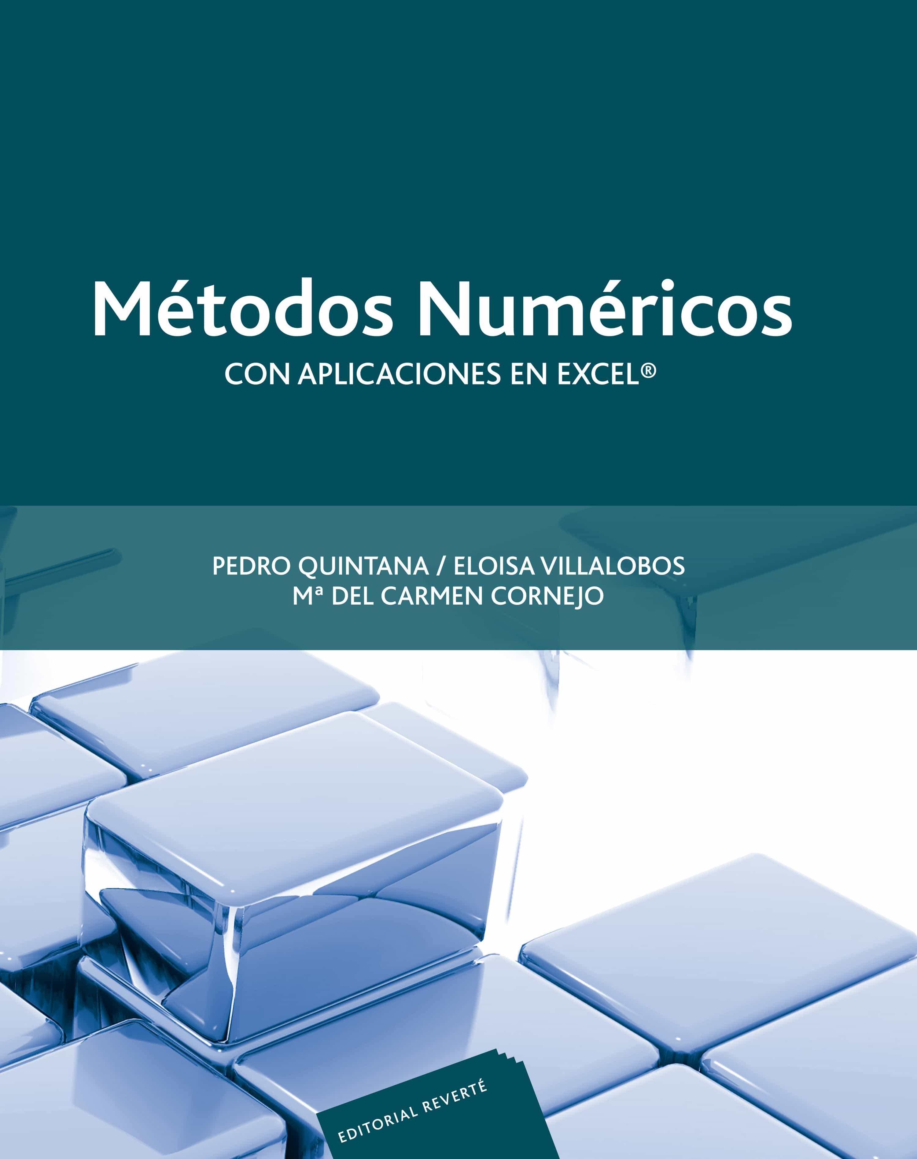 Metodos Numericos Con Aplicaciones En Excel por Pedro Quintana epub