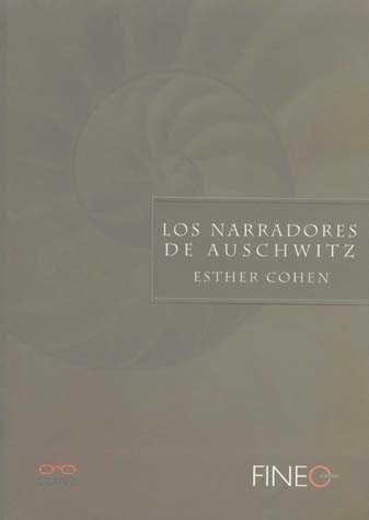 Los Narradores De Auschwitz por Esther Cohen Gratis