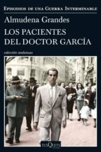 los pacientes del doctor garcia (ejemplar firmado por la autora)-almudena grandes-2910020869502