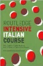 El libro de Routledge intensive italian course autor ANNA PROUDFOOT PDF!