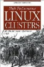 High performance linux clusters Descargar libros en pdf gratis