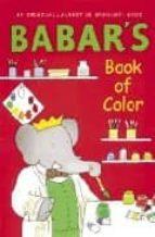 Babar's book of color 978-0810948402 por Laurent de brunhoff PDF ePub