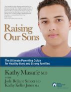 El libro de Raising our sons autor KATHY MASARIE DOC!