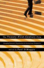 the twenty-first-century firm (ebook)-9781400828302