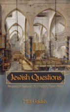 jewish questions (ebook)-matt goldish-9781400829002
