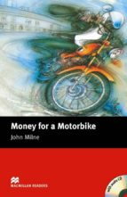 macmillan readers beginner: money for motorbike pack-john milne-9781405076302