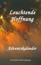 leuchtende hoffnung (ebook)-annemarie nikolaus-9781465876102