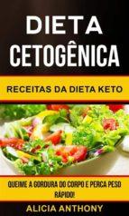 dieta cetogênica: receitas da dieta keto - queime a gordura do corpo e perca peso rápido! (ebook)-9781507189702