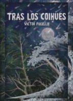 tras los coihúes (ebook)-victor fugellie-9781629345802