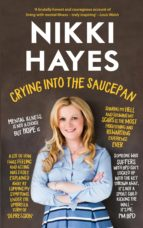 crying into the saucepan (ebook)-nikki hayes-9781781175002