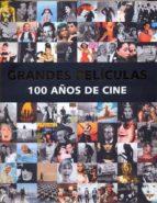 grandes peliculas, 100 años de cine-9781781867402