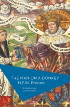 the man on a donkey (ebook)-h.f.m. prescott-9781784977702