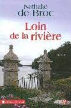 Loin de la riviere DJVU FB2 EPUB 978-2258075702