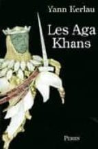 Les aga khans MOBI TORRENT 978-2262021702 por Yann kerlau