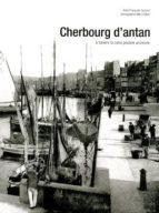 Cherbourg d'antan Descarga móvil de libros de Google