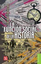 la función social de la historia (ebook) 9786071612502