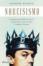 narcisismo (ebook) joseph burgo 9786077472902