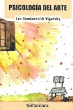 psicologia del arte lev semonovitch vygotski 9786077971702