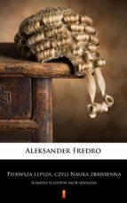 pierwsza lepsza, czyli nauka zbawienna (ebook) aleksander fredro 9788381361002