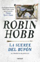 la suerte del bufón (el profeta blanco 3)-robin hobb-9788401019302
