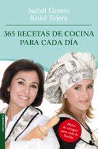 365 recetas de cocina para cada dia isabel gemio koke tejera 9788408095002