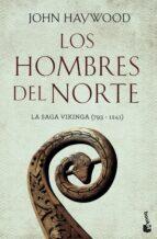los hombres del norte: la saga vikinga (703 1241) john haywood 9788408170402