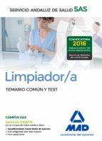 LIMPIADOR/A DEL SERVICIO ANDALUZ DE SALUD. TEMARIO COMÚN Y TEST