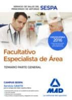 facultativos especialistas de area del servicio de salud del principado de asturias: temario parte general 9788414201602