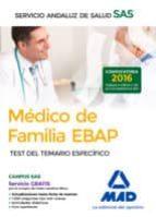MÉDICO DE FAMILIA EBAP DEL SERVICIO ANDALUZ DE SALUD. TEST