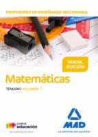 profesores de enseñanza secundaria matemáticas temario volumen 1 9788414211502
