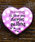 biscuiteers: el libro para decorar galletas harriet hastings sarah moore 9788415317302
