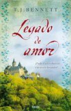 legado de amor-t.j. bennett-9788415420002