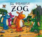el dragon zog-julia donaldson-9788415426202