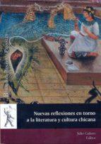 nuevas reflexiones en torno a la literatura y cultura chicana (ebook)-julio cañero-9788415595502