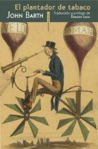el plantador de tabaco john barth 9788415601302