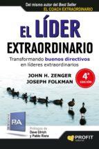 el líder extraordinario john h. zenger joseph folkman 9788415735502