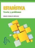 estadistica teoria y problemas-sergio zuelzu minguez-9788415793502