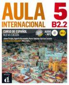 aula internacional 5 nueva edición b2.2 9788415846802