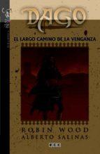 dago núm. 04: el largo camino de la venganza robin wood 9788415925002
