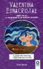 valentina lunacristal: sueños de luz, la magnificencia de un despertar silencioso cris molt? 9788416364602