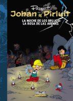 johan y pirluit nº 7: la noche de los brujos / la rosa de las arenas 9788416436002