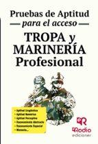 tropa y marinería profesional. pruebas de aptitud para el acceso-9788416506002