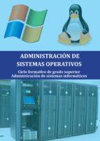 administración de sistemas operativos (ebook)-marife aldea jimenez-9788416663002