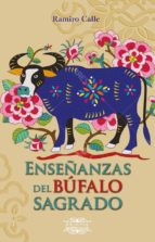 enseñanzas del búfalo sagrado ramiro calle 9788416765102