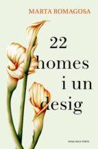22 homes i un desig (ebook)-marta romagosa-9788416930302